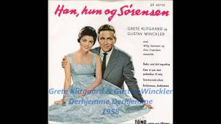 Grete Klitgaard & Gustav Winckler - Derhjemme,Derhjemme