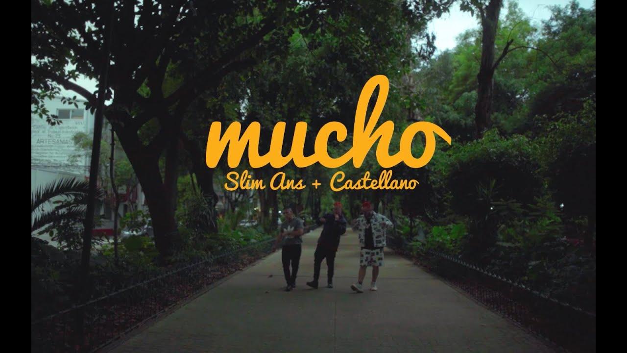 Desert Niños / @SLIM + @Castellano - Mucho (Video Oficial)