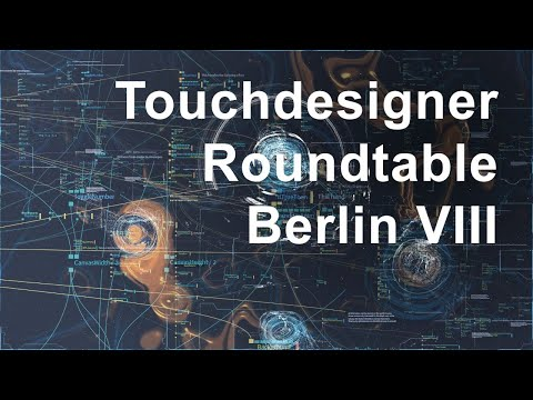 touchdesigner-roundtable-viii
