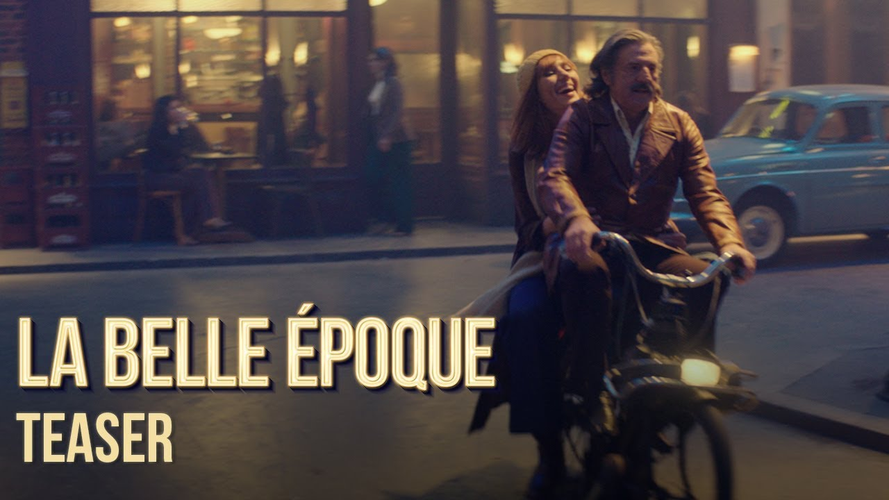La Belle Epoque - Teaser Officiel HD