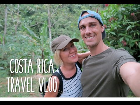 COSTA RICA TRAVEL VLOG | 2016