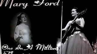 Mary Ford - One In A Million - Dominique