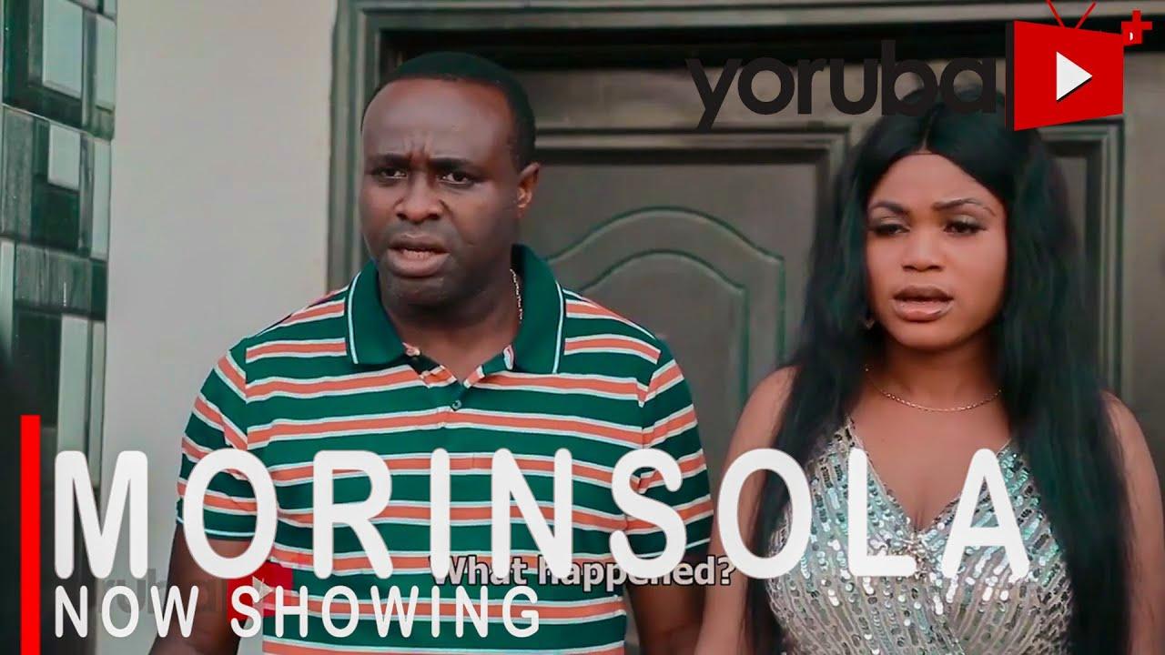 Download Morinsola Latest Yoruba Movie 2021 Drama Starring Femi Adebayo | Opeyemi Aiyeola | Seun Akinlagun