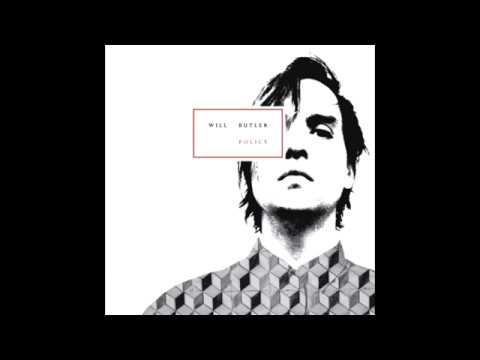 Will Butler - What I Want (Policy)