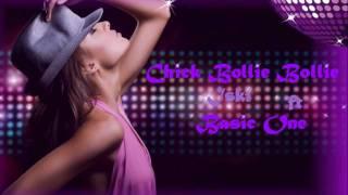 Iski ft Basic One - Chick bollie bollie remix