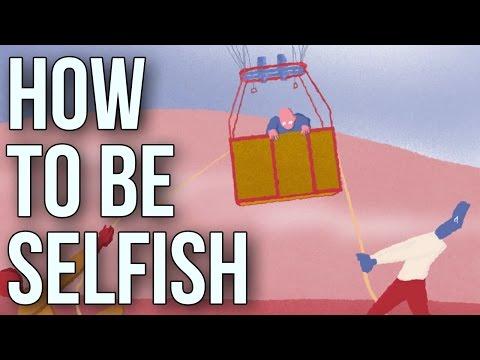 Cara Untuk Menjadi Egois