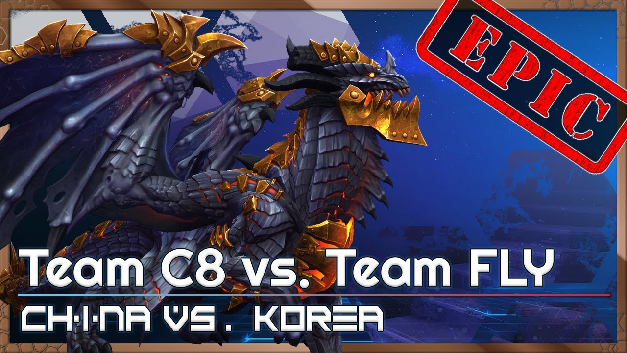 C8 vs. FLY - China/Korea Cup - Heroes of the Storm Tournament