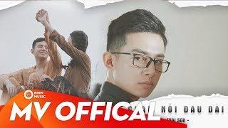 Chạm Nỗi Đau Dài - Thái Sơn | Music Video Official