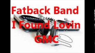 Fatback Band = I Found Lovin