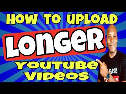 how-to-upload-longer-videos-on-youtube