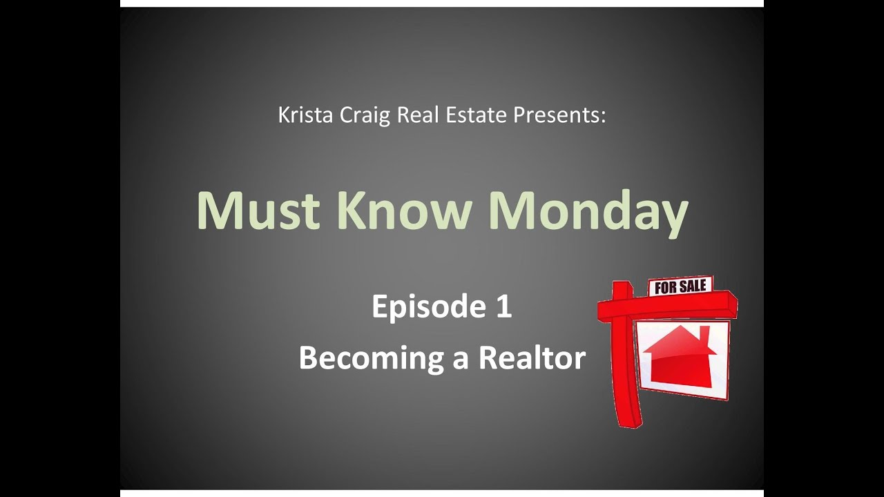 Must Know Monday Ep 1 Becoming A Realtor Youtube Interiors Inside Ideas Interiors design about Everything [magnanprojects.com]