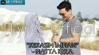 Kekasih Impian - Natta Reza   Lyrics