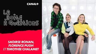 La Boîte à Questions de Saoirse Ronan, Florence Pugh et Timothée Chalamet – 06/01/2020