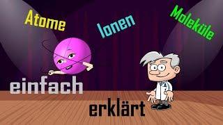 Baixar Atome, Moleküle und Ionen unterscheiden - einfach erklärt