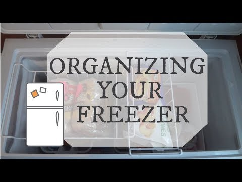 How to organize your fridge freezer and chest freezer