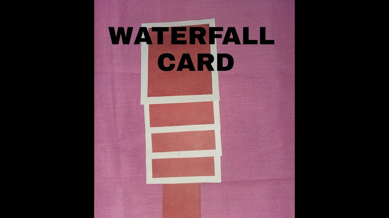 Waterfall Card Tutorial For Teachers Day Scrapbook Ideas 2