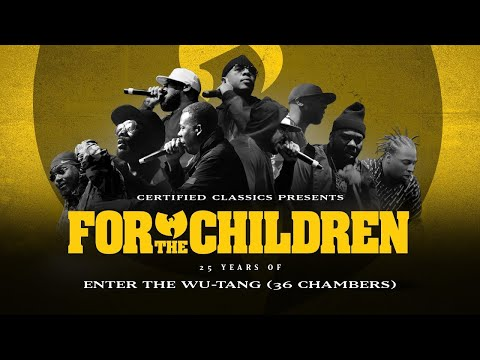 For The Children: 25 Years of Enter The Wu-Tang (36 Chambers) Mp3