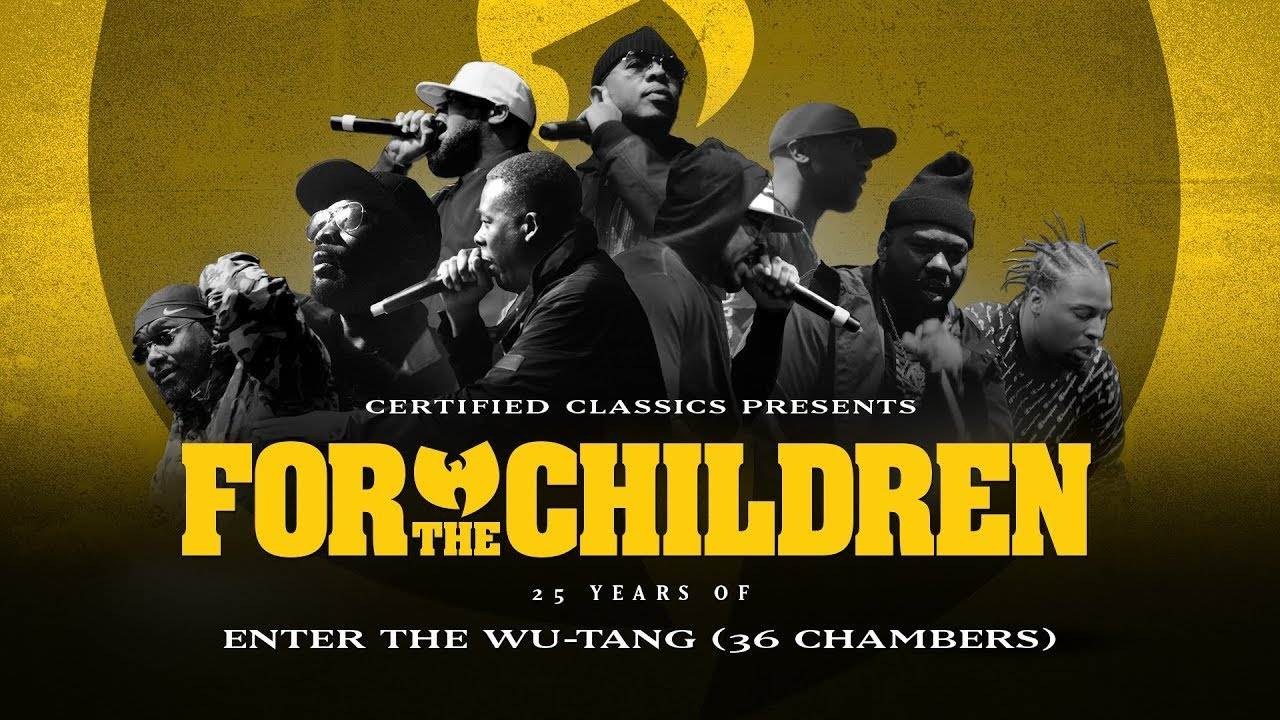 85e4d11f0 For The Children: 25 Years of Enter The Wu-Tang (36 Chambers) - YouTube