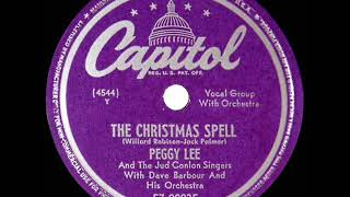 1949 Peggy Lee - The Christmas Spell