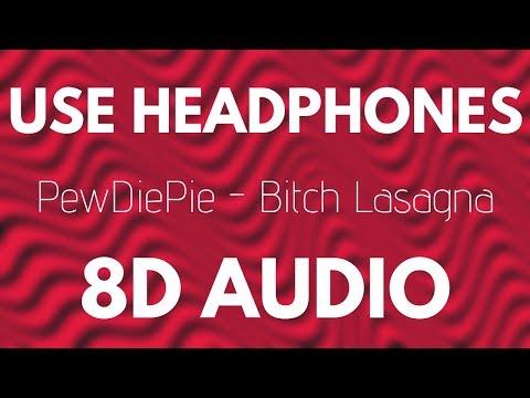 PewDiePie - Bitch Lasagna 8D