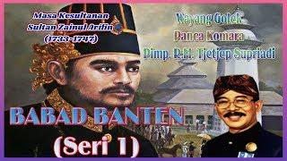 Gambar cover BABAD BANTEN Seri 1 (Masa Sultan Zainul Arifin) - R.H. Tjetjep Supriadi (Audio)
