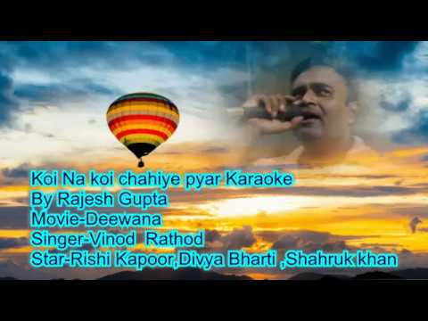 Koi na koi chahiye pyar karnewala  karaoke By Rajesh Gupta with Daul Language Scorling Lyrics