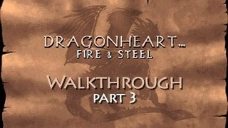 DragonHeart: Fire & Steel Walkthrough - Part 3 (PC) (HD)