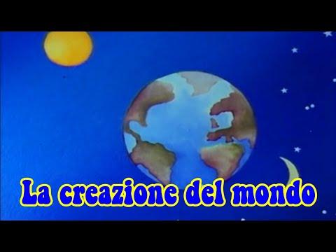 LA CREAZIONE DEL MONDO