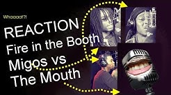 [PARODY] The Mouth vs Migos: A 'Migos Fire in the Booth' Reaction | The Mouth Episode