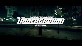Need for Speed Underground REDUX