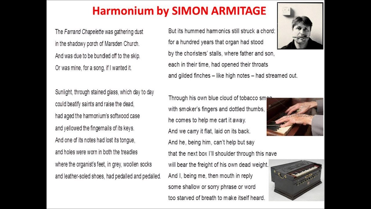 """how does armitage make the poem And that's also the impression you get from the poem itself in it, armitage lists the mixture of actions that make up an gcse » english » poetry of simon armitage."