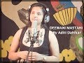 DEEWANI MASTANI | Bajirao Mastani | Cover song  by ADITI DAHIKAR