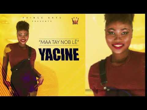 YACINE  Maa Tay Nob Lë( Exclusivité)
