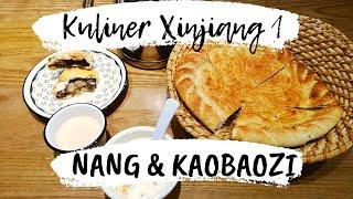 Kuliner Xinjiang 1, Roti Uyghur: Nang & Kaobaozi (馕与烤包子)