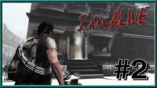 I Am Alive PC Gameplay - Part 2 - Home Sweet Home