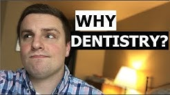 Here's why I chose dentistry for my career...