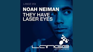 They Have Laser Eyes (Original Mix)