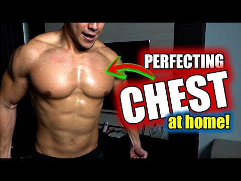 How To Build A Perfect Chest At Home