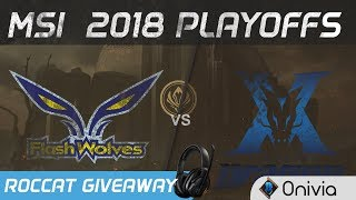 FW vs KZ Highlights Game 1 MSI 2018 Playoffs Flash Wolves vs KingZone DragonX by Onivia