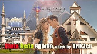 Cinta Beda Agama - Vicky Salamor, Cover By ErikZen Percikan Indonesia