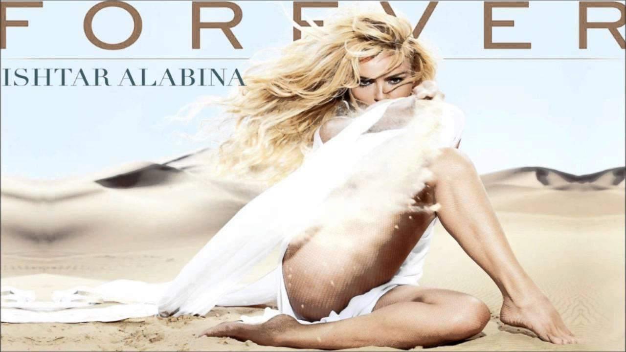 Ishtar Alabina - Forever