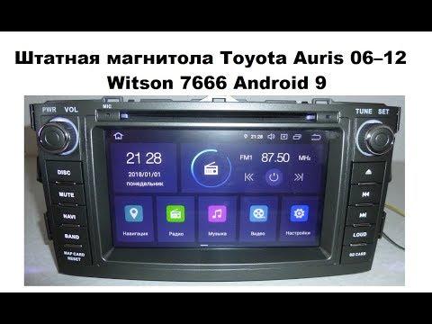 Штатная магнитола Toyota Auris 2006–12 Android 9