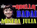 Terbaru Arneta Julia Badai Om Adella Live Singosari Malang
