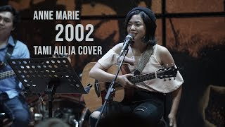 Anne Marie - 2002 Tami Aulia ft Unique Live Acoustic Cover @SILOL