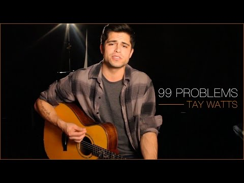 JAYZ  99 Problems Acoustic   Tay Watts   Music