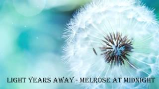 Light Years Away - Melrose At Midnight - Leshiy Records