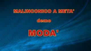 MALINCONICO A META' MODA' demo base KARAOKE