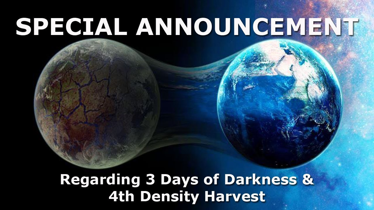 Image result for SPECIAL ANNOUNCEMENT Regarding 3 Days of Darkness/4th Density Harvest (Adronis Channeling)