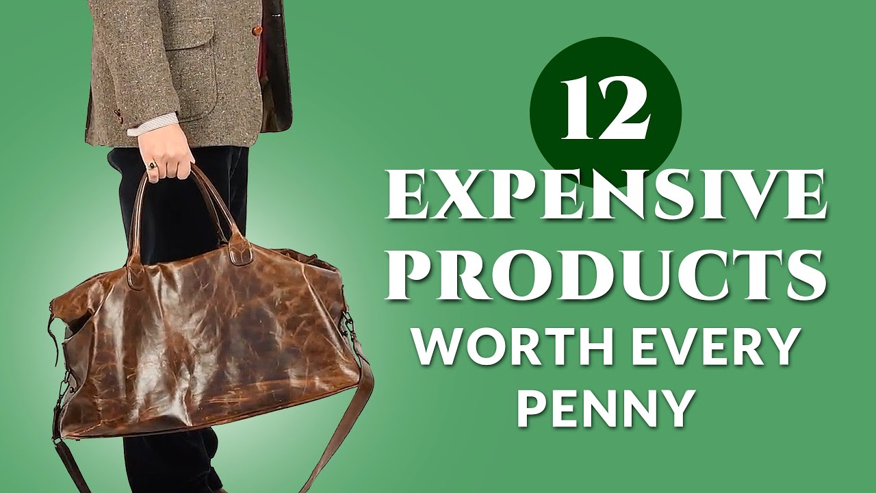 c73c0bc7652b9 12 Expensive Things That Are Worth Their Price — Gentleman's Gazette