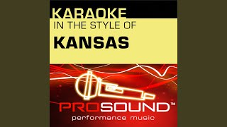 Carry On My Wayward Son (Karaoke Instrumental Track) (In the style of Kansas)